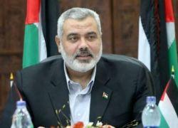 هنية: نسعى لعقد تفاهمات تقود لتهدئة مع إسرائيل