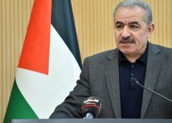 اشتية يزور بروكسل لبحث آلية الافراج عن الأموال المحتجزة لدى إسرائيل
