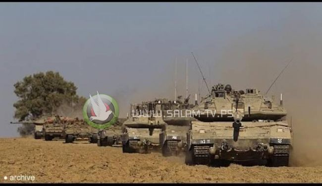جيش الاحتلال يدفع بتعزيزات عسكرية للحدود مع غزة