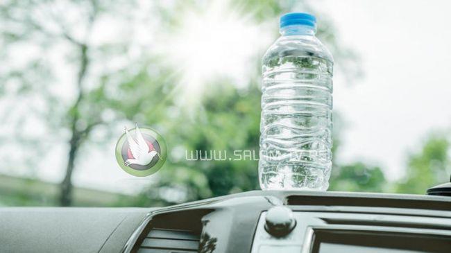 احذر.. قارورة الماء بسيارتك في الصيف